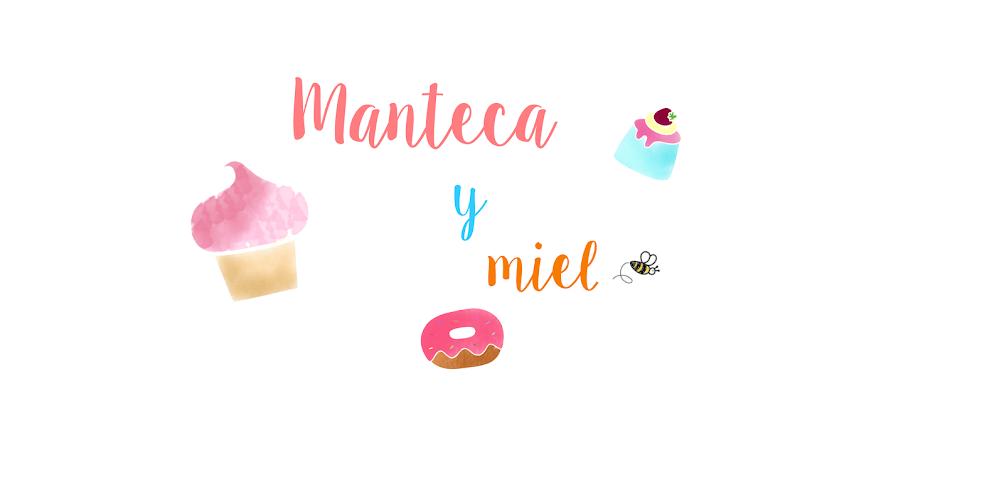 Manteca y miel