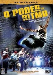 Baixar Filme O Poder Do Ritmo (2007) DVDRip AVI Dublado