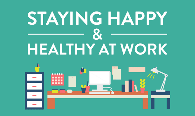 Staying Happy and Healthy at Work