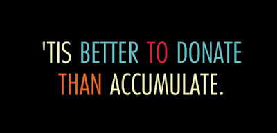 'Tis better to donate than accumulate :: OrganizingMadeFun.com