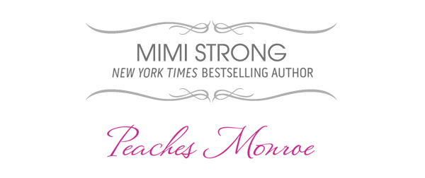 Peaches Monroe - Romantic Comedy Trilogy by Mimi Strong