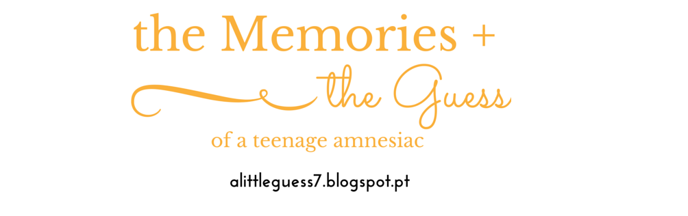 the memories + the guess of a teenage amnesiac
