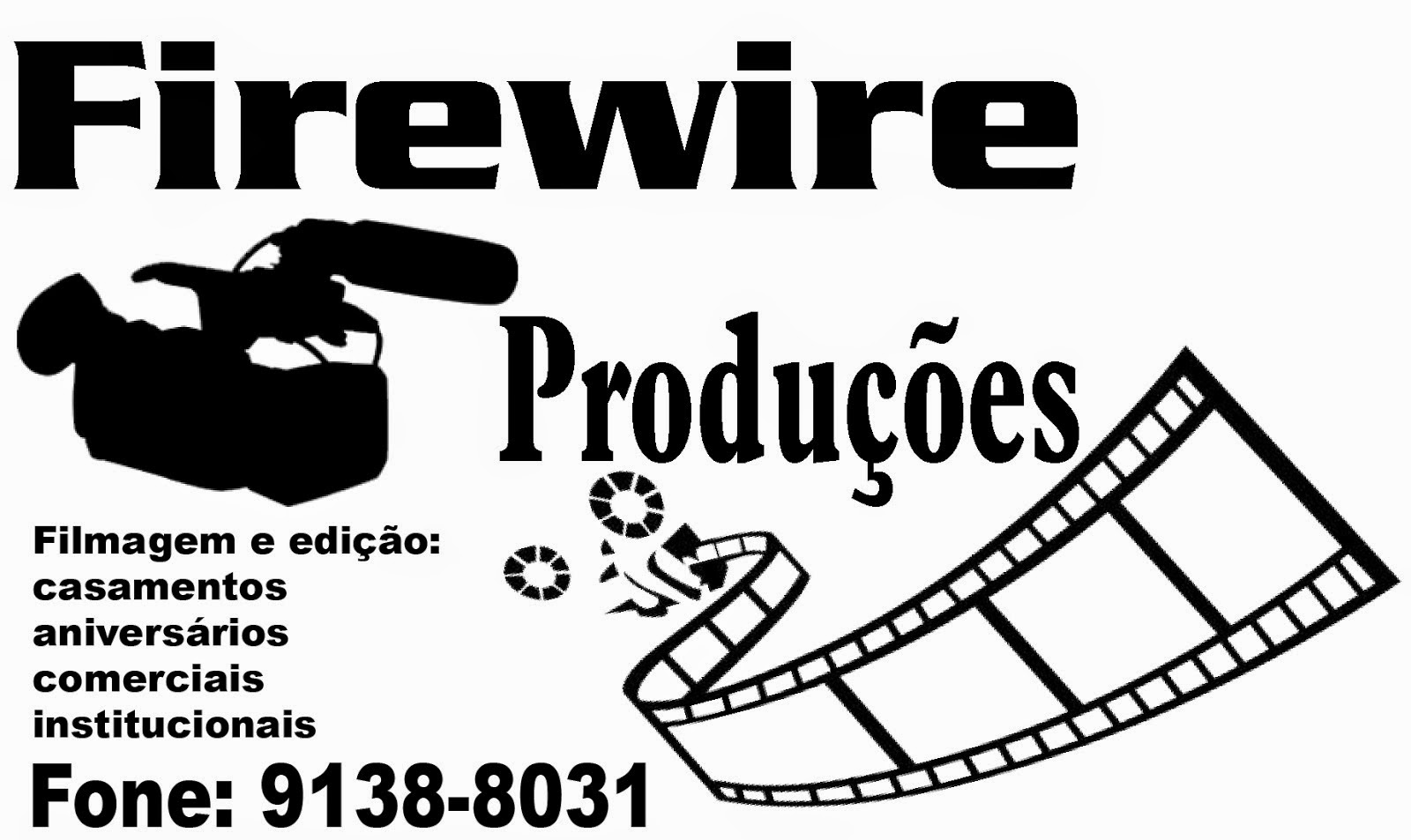 Firewire Produções e Comunicações.