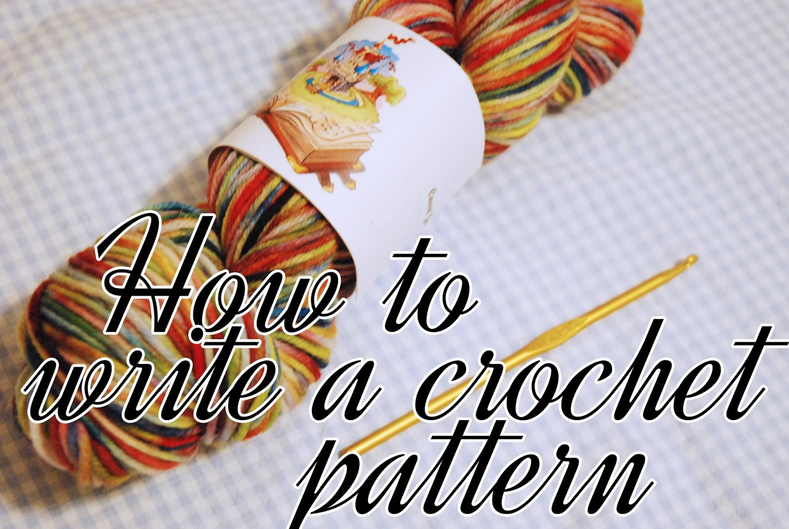 Kitty Adventures: How to Design a Crochet Pattern
