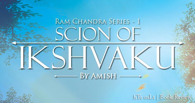 amish latest book scion of ikshvaku review