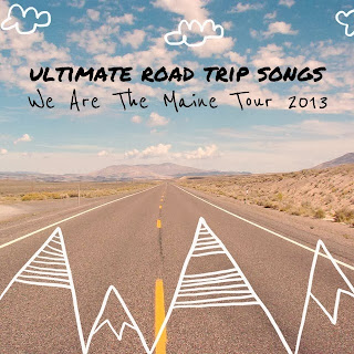 Inspire Magazine Online - UK Fashion,  Beauty and Lifestyle Blog: We Are The Maine Tour playlists; The Maine; Playlist; music; roadtrip; ultimate road trip songs;