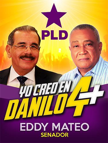EDDY MATEO VASQUEZ, SENADOR PLD BARAHONA, CON EL VOTO DEL PUEBLO