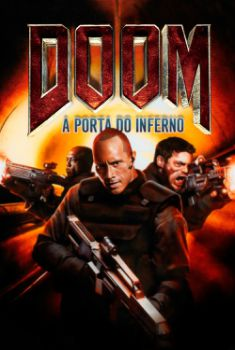 Doom: A Porta do Inferno Torrent - BluRay 720p/1080p Dual Áudio