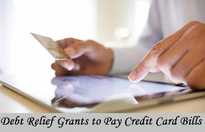 Debt Relief Grants to Pay Credit Card Bills