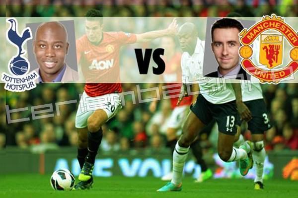 Prediksi Tottenham VS MU Liga Inggris 2013
