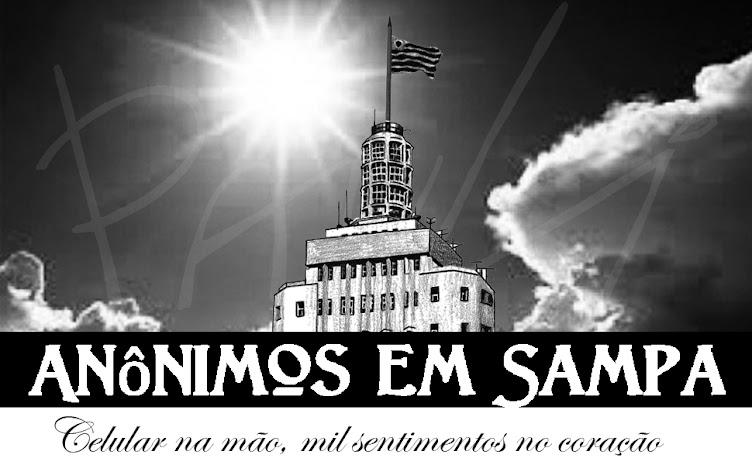 Anônimos em Sampa