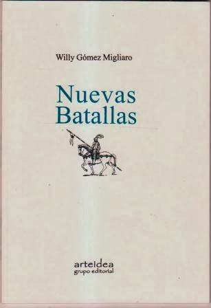 Nuevas Batallas de Willy Gómez Migliaro