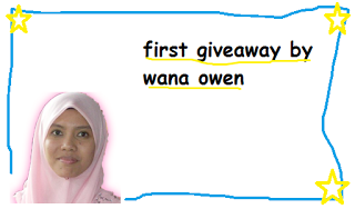 http://wanaowen.blogspot.com/2013/04/first-giveaway-by-wana-owen.html