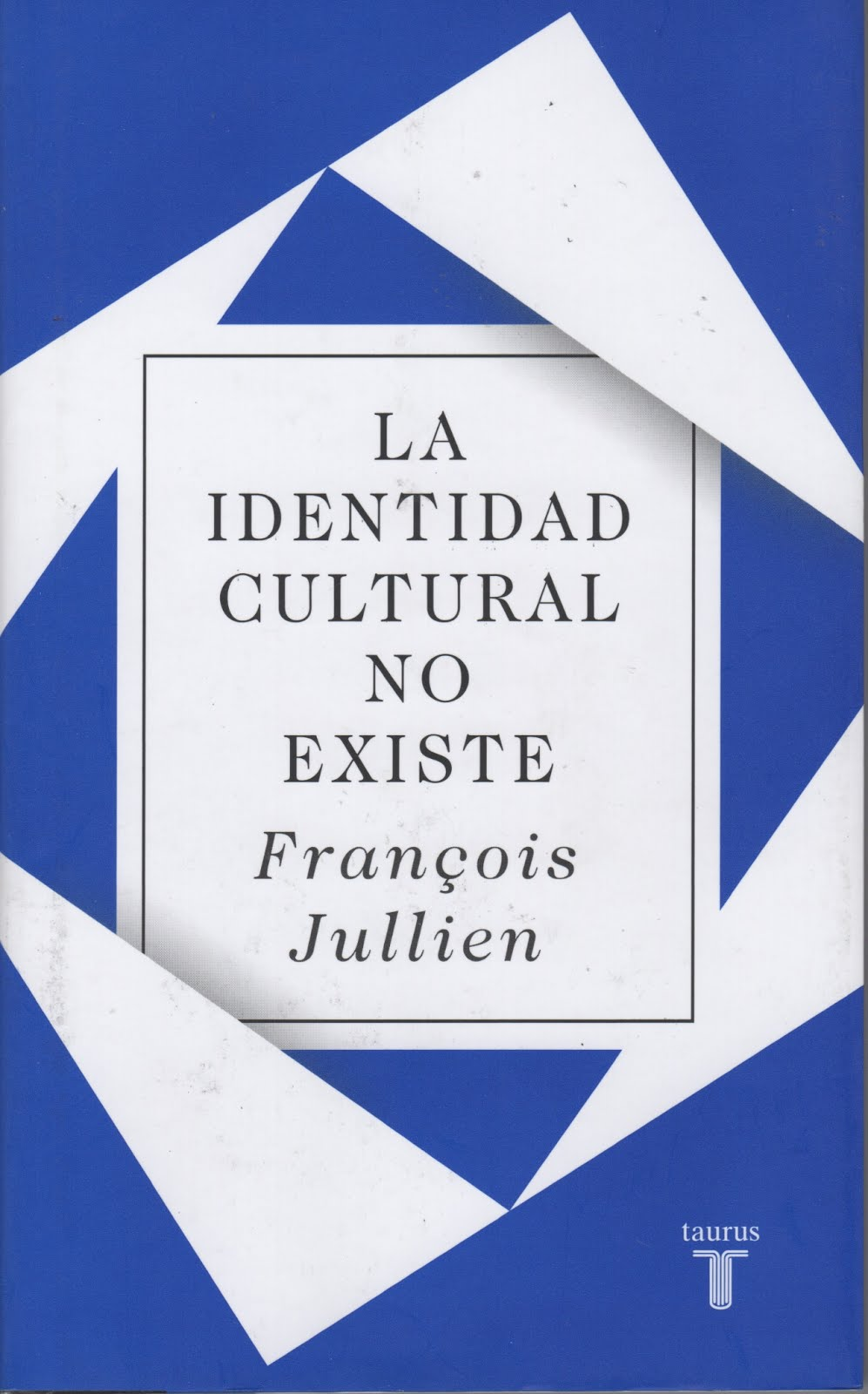 François Jullien (La identidad cultural no existe)