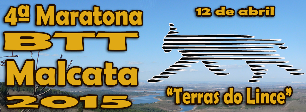 "4ª MARATONA BTT MALCATA 2015 ""TERRAS DO LINCE"""