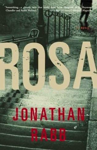 Rosa, Jonathan Rabb