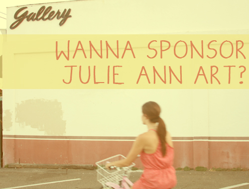 Advertise on Julie Ann Art in August!