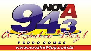 ouvir a Rádio Nova FM 94 - 94,3 Pedro Gomes MS