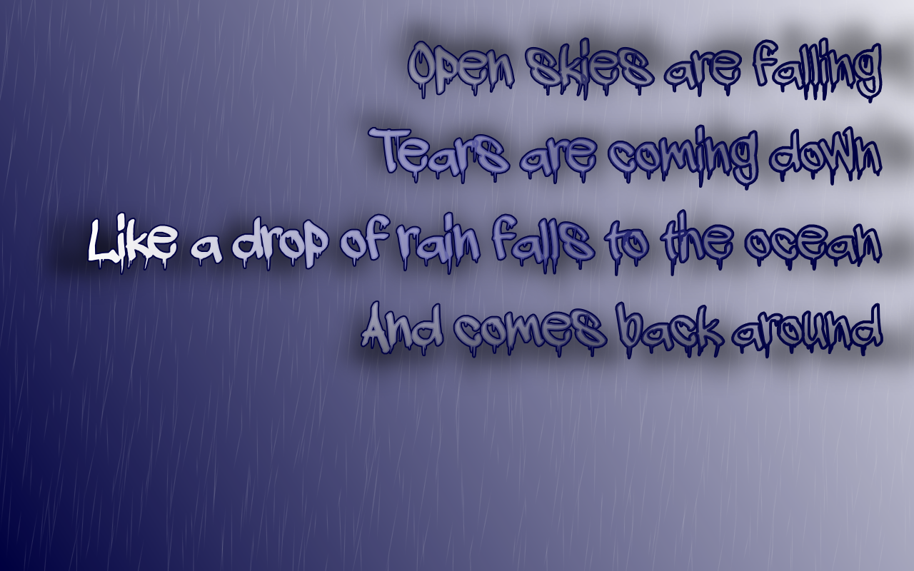 http://1.bp.blogspot.com/-_nrZU1RkoPU/TbviYNmPqwI/AAAAAAAAAPw/ODjxFzNYVGU/s1600/One_Rainy_Day_Godsmack_Song_Lyric_Quote_in_Text_Image_1280x800_Pixels.png