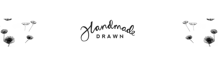 Handmade Drawn