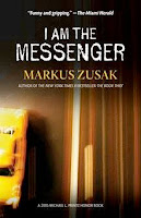 bookcover of I AM THE MESSENGER  by Markus Zusak