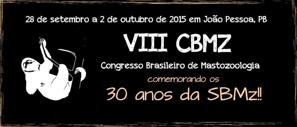 VIII Congresso Brasileiro de Mastozoologia