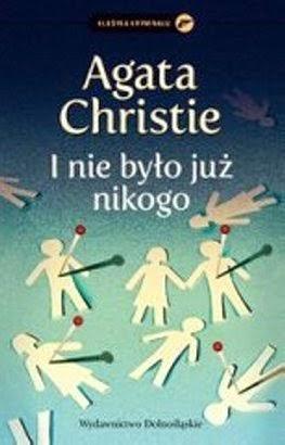 Agatha Christie I nie było już nikogo Dziesięciu murzynków wierszyk opinia recenzja kamil czyta książki morderstwo najlepszy kryminał dolnośląskie 1939 tajemnicza wyspa ofiary zbrodnie