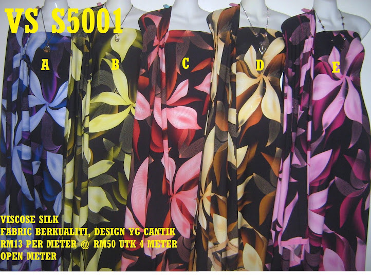 VS 5001: VISCOSE SILK, FABRIC BERKUALITI & CANTIK