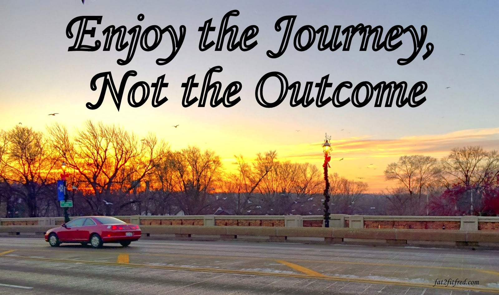 motivational quote enjoy the journey