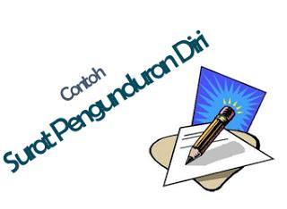 Contoh Surat Pengunduran Diri Bahasa Indonesia