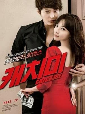 Bắt Em Đi - Catch Me (2013)