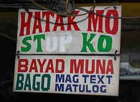 mag bayad muna bago mag text pag sakay ng jeep or pay before going down in a jeep sign