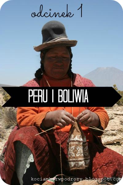 Peru i Boliwia 2006 - zaczynamy długą opowieść