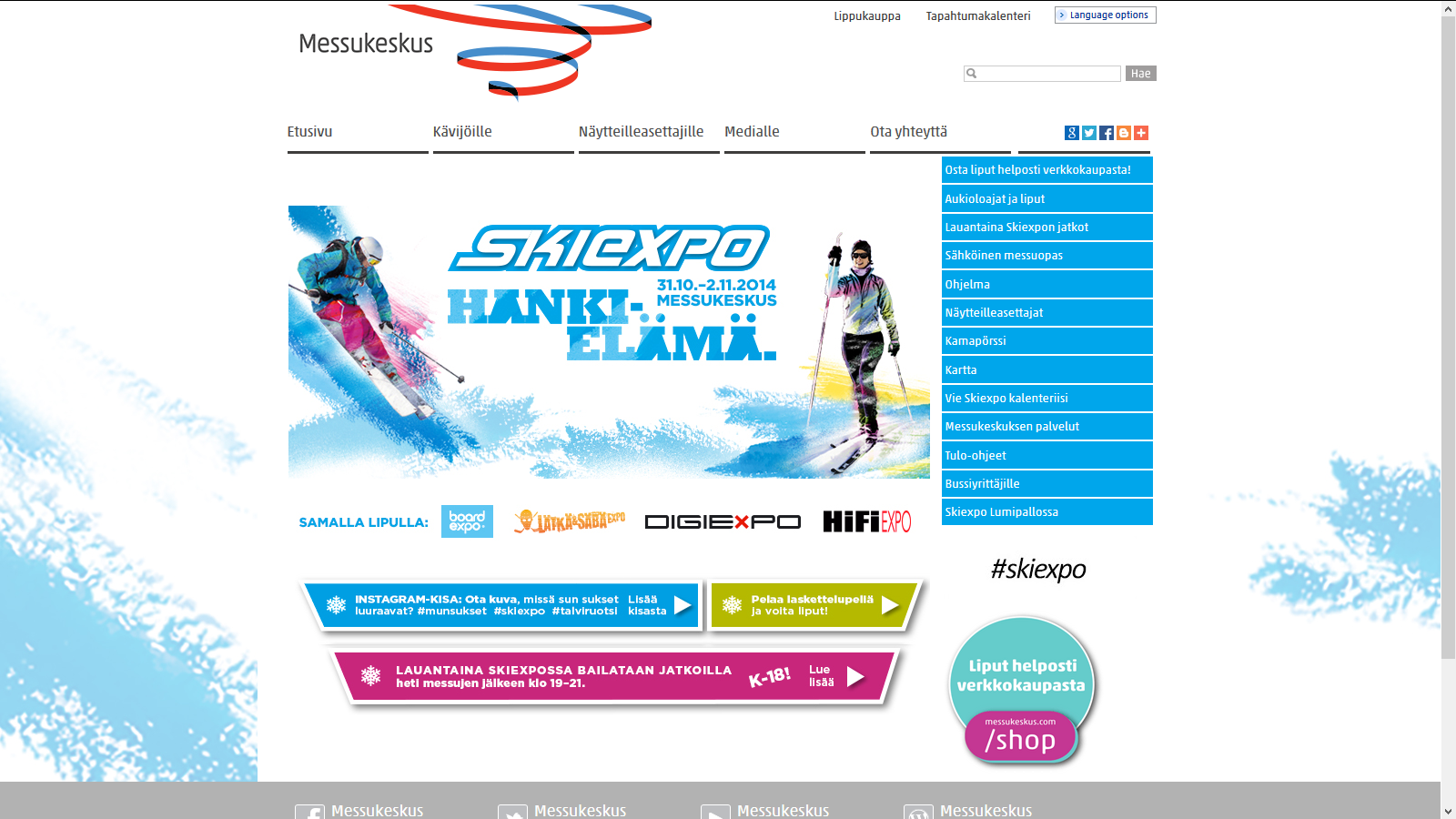 http://www.messukeskus.com/Sites1/Skiexpo/en/Pages/default.aspx