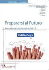 Prepararsi al Futuro: lavoro e formazione ai tempi del Web 2.0 - eBook