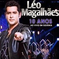 leo magalhaes 10 anos Léo Magalhães   10 Anos   Ao Vivo Em Goiânia