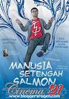 Manusia Setengah Salmon Movie