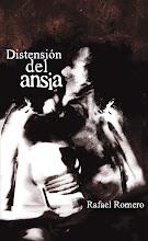 DISTENSIÓN DEL ANSIA (Poesía, Alambique, Bubok, 2011)