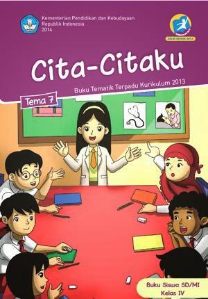 http://bse.mahoni.com/data/2013/kelas_4sd/siswa/Kelas_04_SD_Tematik_7_Cita-citaku_Siswa.pdf
