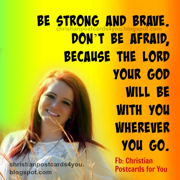 words of cheer up, bible verses for friend, family. Nice christian quotes to share with son, daughter, friend.