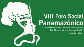 FORO SOCIAL PANAMAZÓNICO (Tarapoto 2017)