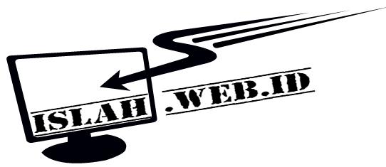 Islah.web.id - Berbagi Ilmu Islam, Komputer, Blogging dan Bisnis