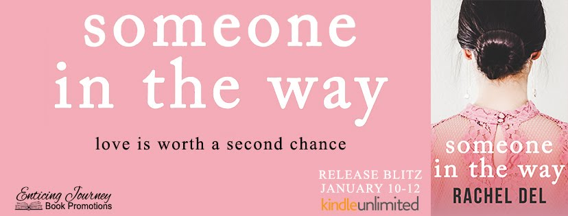 Someone In The Way Release Blitz