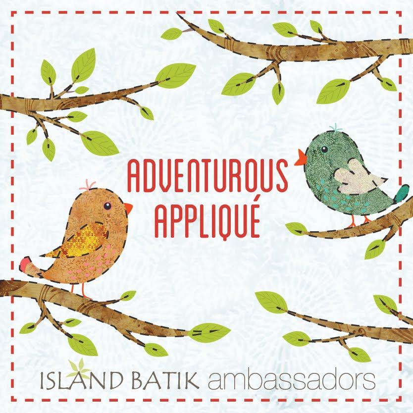 Adventurous Applique with Island Batik