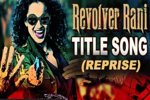 Revolver Rani (Reprise)