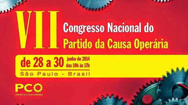 """BRASIL - ELECCIONES 2014: """"NUESTRO CANDIDATO ES EL PCO"""""""