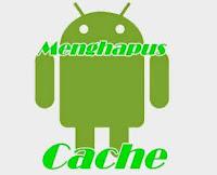 Cara membersihkan cache / File Sampah di Smartphone android
