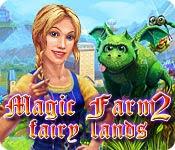เกมส์ Magic Farm 2 - Fairy Lands