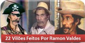 Você Se Lembra dos 22 Vilões Interpretados Por Ramón Valdés o (Seu Madruga)?