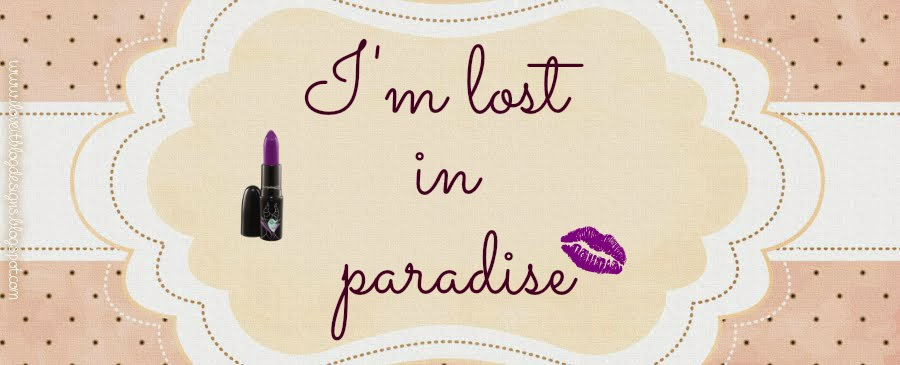 I'm lost in paradise